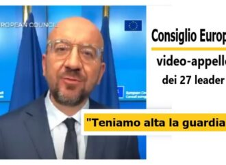"Ue, video-appello dei 27 leader: ""Teniamo alta la guardia"""